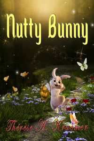 洋書, BOOKS FOR KIDS Nutty Bunny Therese A. Kraemer