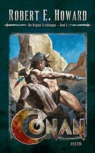 Conan - Band 5Die Original-Erz?hlungen【電子書籍】[ Robert E. Howard ]