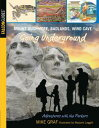 Mount Rushmore, Badlands, Wind Cave: Going Undergr...