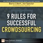 9 Rules for Successful Crowdsourcing【電子書籍】[ Barry Libert ]