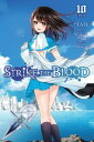 Strike the Blood, Vol. 10 (man...
