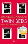 Twin BedsChristmas at Heartbreak Hotel【電子書籍】[ Deborah Moggach ]