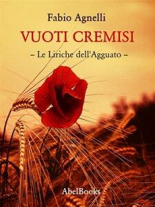Vuoti Cremisi【電子書籍】[ Fabio Agnelli ]