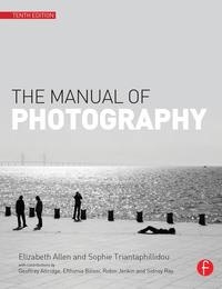 The Manual of Photography and Digital Imaging【電子書籍】[ Elizabeth Allen ]