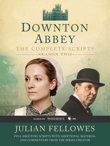 Downton Abbey Script Book Season 2【電子書籍】[ Julian Fellowes ]