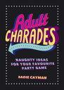 Adult Charades: ...