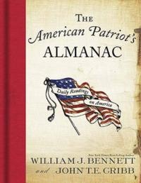 The American Patriot's Almanac【電子書籍】[ Dr. William J. Bennett,John Cribb ]