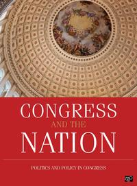 Congress and the Nation 2009-2012, Volume XIIIPolitics and Policy in the 111th and 112th Congresses【電子書籍】