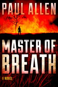 Master of Breath【電子書籍】[ Paul Allen ]
