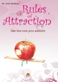 Rules of Attraction - Get the one you admire【電子書籍】[ DR.AMIT ABRAHAM ]