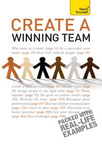 Create a Winning TeamA practical guide to successful team leadership【電子書籍】[ Kevin Benfield ]