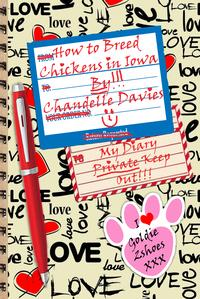 How To Breed Chickens In Iowa【電子書籍】[ Chandelle Davies ]