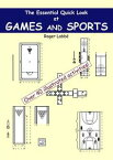 The Essential Quick Look at Games and Sports【電子書籍】[ Roger Labb? ]