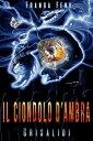 楽天Kobo電子書籍ストアで買える「Il Ciondolo d'AmbraCrisalidi【電子書籍】[ Franca Fenu ]」の画像です。価格は6円になります。