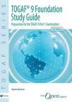 Foundation Study Guidepreparation for the TOGAF 9【電子書籍】[ Rachel Harrison ]