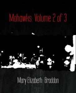 Mohawks: Volume 2 of 3【電子書籍】[ Mary Elizabeth Braddon ]