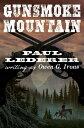 楽天Kobo電子書籍ストアで買える「Gunsmoke Mountain【電子書籍】[ Paul Lederer ]」の画像です。価格は459円になります。