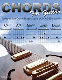 洋書, ART & ENTERTAINMENT Chords for Guitar Transposable Chord Shapes using the CAGED System Gareth Evans