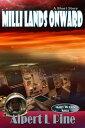 楽天Kobo電子書籍ストアで買える「Milli Lands Onward【電子書籍】[ Alpert L Pine ]」の画像です。価格は101円になります。