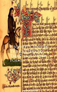 The Canterbury Tales, and Other Poems - Geoffrey Chaucer【電子書籍】[ Geoffrey Chaucer ]
