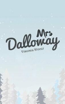 Mrs Dalloway (Portugu?s)【電子書籍】[ Virginia Woolf ]