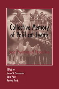 Collective Memory of Political EventsSocial Psychological Perspectives【電子書籍】