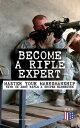 楽天Kobo電子書籍ストアで買える「Become a Rifle Expert - Master Your Marksmanship With US Army Rifle & Sniper HandbooksSniper & Counter Sniper Techniques; M16A1, M16A2/3, M16A4 & M4 Carbine; Combat Fire Methods, Night Fire Training, Moving Target Engagement, Short-Range【電子書籍】」の画像です。価格は150円になります。