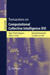 Transactions on Computational Collective Intelligence XVI【電子書籍】