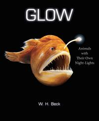 GlowAnimals with Their Own Night-Lights【電子書籍】[ W. H. Beck ]