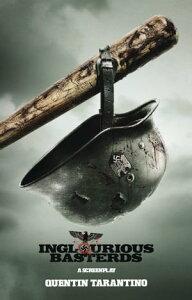 Inglourious BasterdsA Screenplay【電子書籍】[ Quentin Tarantino ]