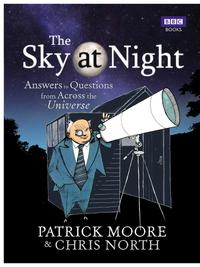 洋書, COMPUTERS & SCIENCE The Sky at NightAnswers to Questions from Across the Universe Sir Patrick Moore