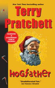 HogfatherA Novel of Discworld【電子書籍】[ Terry Pratchett ]
