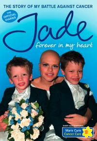 Forever in My Heart: The Story of My Battle Against Cancer【電子書籍】[ Jade Goody ]