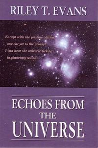 洋書, FICTION & LITERTURE Echoes from the Universe Riley T. Evans