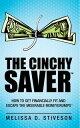 The Cinchy Saver...