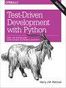 Test-Driven Development with Python Obey the Testing Goat: Using Django, Selenium, and JavaScript【電子