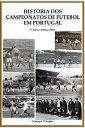 楽天Kobo電子書籍ストアで買える「Hist?ria dos Campeonatos de Futebol em Portugal, 1960 a 1969【電子書籍】[ Giusepe Giorgio ]」の画像です。価格は239円になります。