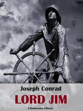 Lord Jim【電子書籍】[ Joseph Conrad ]