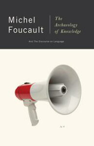 The Archaeology of Knowledge【電子書籍】[ Michel Foucault ]