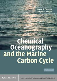 Chemical Oceanography and the Marine Carbon Cycle【電子書籍】[ Steven Emerson ]