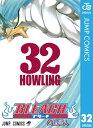 BLEACH モノクロ版 32【電子書籍】[ 久保帯人 ]