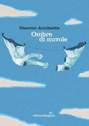洋書, FICTION & LITERTURE Ombre di nuvole Giacomo Annibaldis