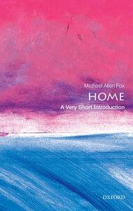 Home: A Very Short Introduction【電子書籍】[ Michael Allen Fox ]