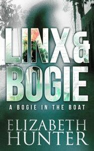 A Bogie in the Boat: A Linx & Bogie Story【電子書籍】[ Elizabeth Hunter ]