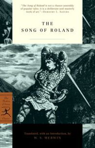 The Song of Roland【電子書籍】[ W. S. Merwin ]
