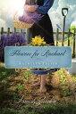 Flowers for RachaelAn Amish Garden Novella【電子書籍】[ Kathleen Fuller ]