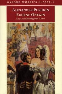 Eugene Onegin: A Novel in VerseA Novel in Verse【電子書籍】[ Alexander Pushkin ]