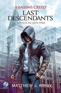 Revolta em Nova York - Last descendants - vol. 1Revolta em Nova York【電子書籍】[ Matthew J. Kirby ]