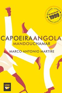Capoeira angola mandou chamar【電子書籍】[ Marco Antonio Martire ]
