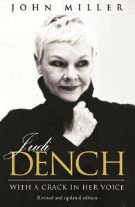 Judi DenchWith A Crack In Her Voice【電子書籍】[ John Miller ]
